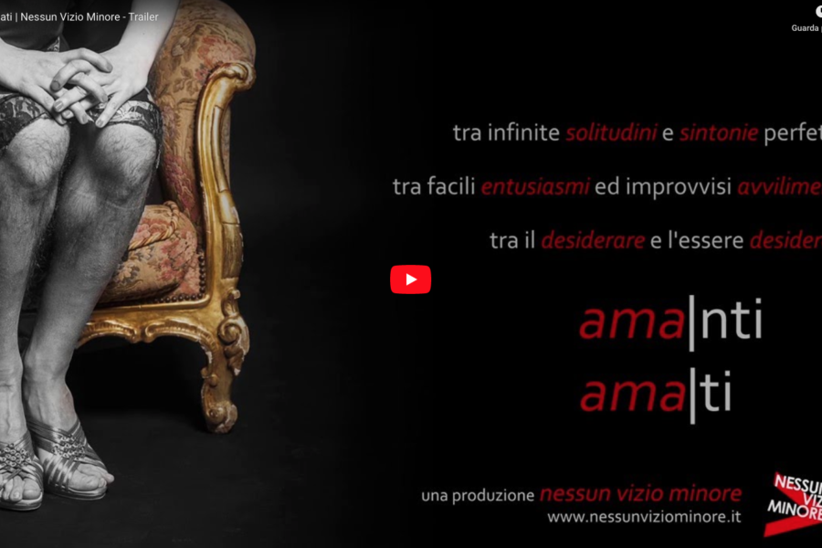 <span>art, Video</span>Nessun Vizio Minore – Video Trailer Amanti Amati