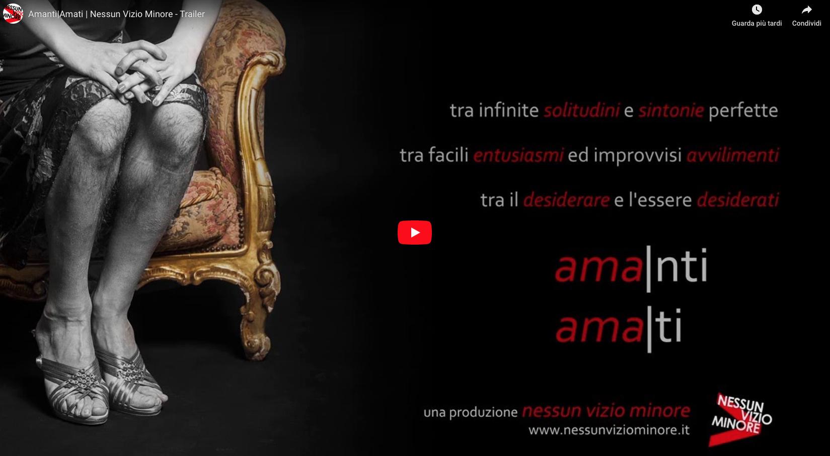 <span>Lifestyle</span>Nessun Vizio Minore – Video Trailer Amanti Amati